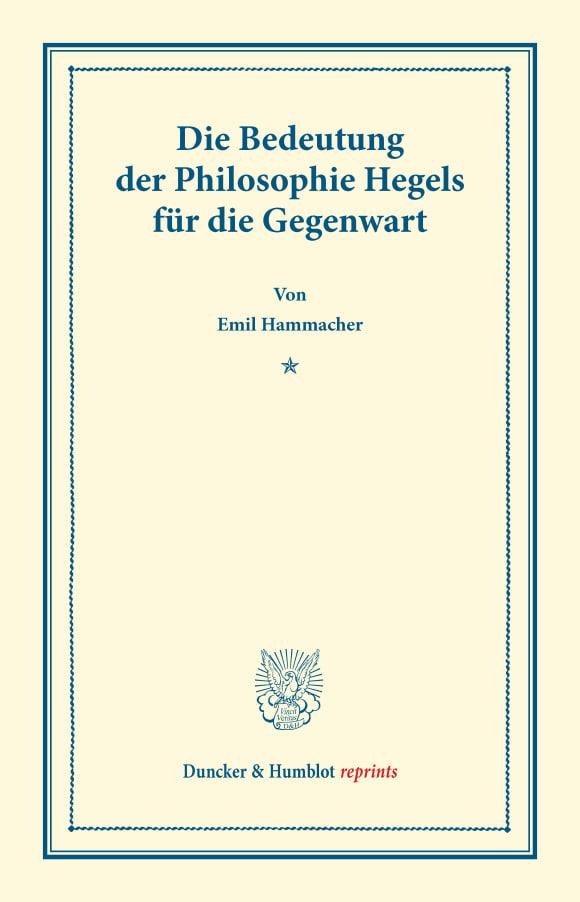 Cover Die Bedeutung der Philosophie Hegels