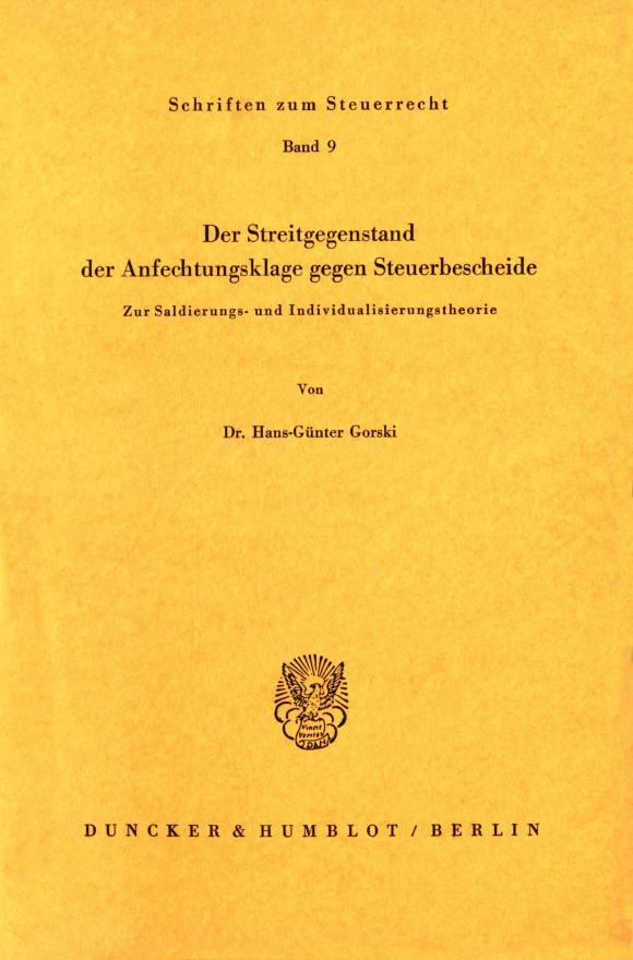 Cover Der Streitgegenstand der Anfechtungsklage gegen Steuerbescheide