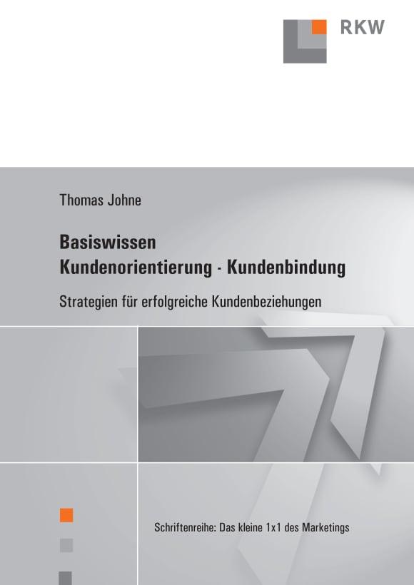 Cover Basiswissen Kundenorientierung – Kundenbindung