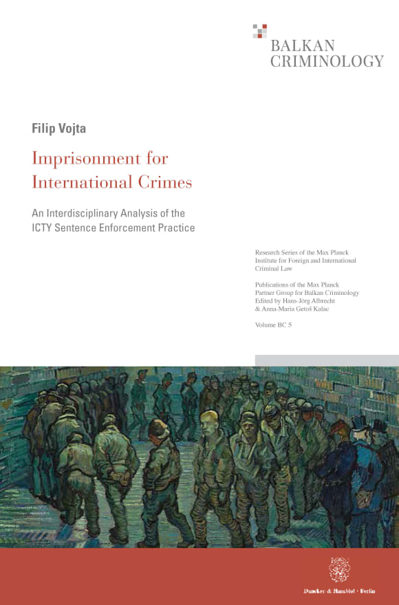 Cover Research Series of the Max Planck Institute for Foreign and International Criminal Law. Series BC: Publications of the Max Planck Partner Group for Balkan Criminology (MPIBC)