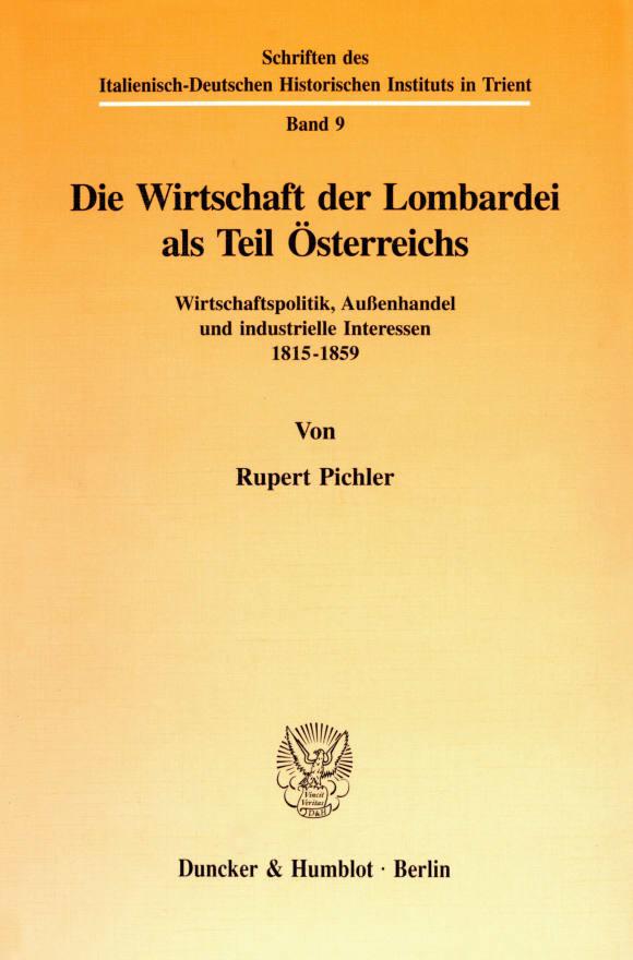 Cover Die Wirtschaft der Lombardei als Teil Österreichs