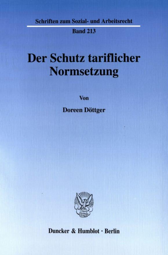 Cover Der Schutz tariflicher Normsetzung