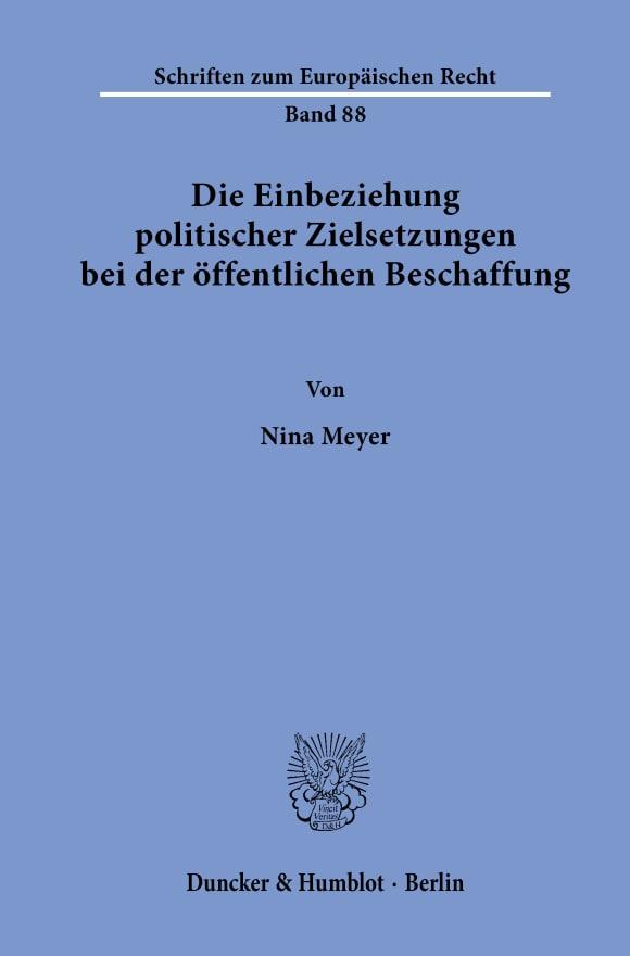 Cover Die Einbeziehung politischer Zielsetzungen bei der öffentlichen Beschaffung