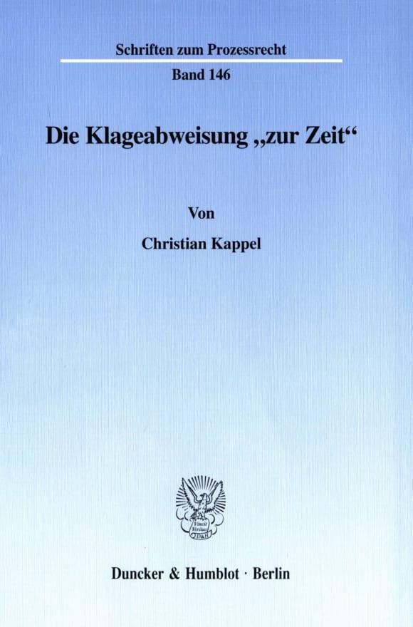Cover Die Klageabweisung »zur Zeit«