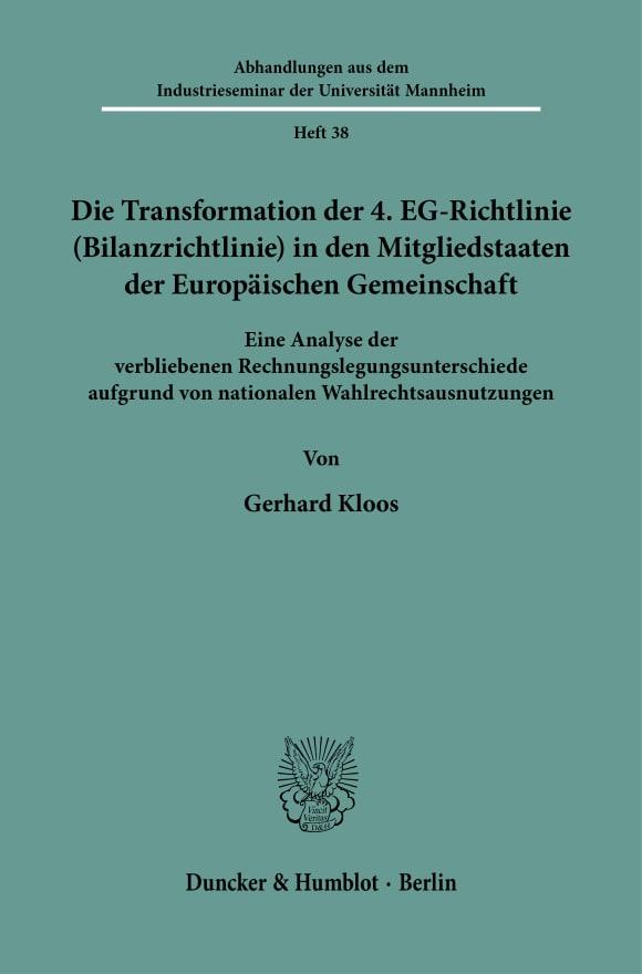 Cover Die Transformation der 4. EG-Richtlinie (Bilanzrichtlinie) in den Mitgliedstaaten der Europäischen Gemeinschaft