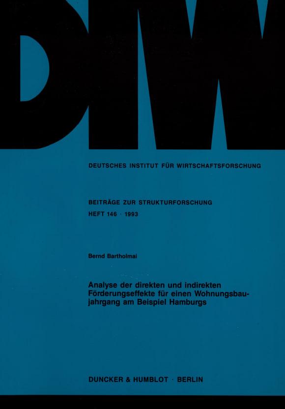 Cover Analyse der direkten und indirekten Förderungseffekte für einen Wohnungsbaujahrgang am Beispiel Hamburgs