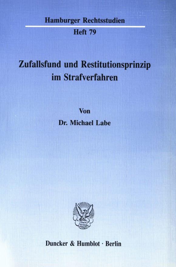 Cover Zufallsfund und Restitutionsprinzip im Strafverfahren