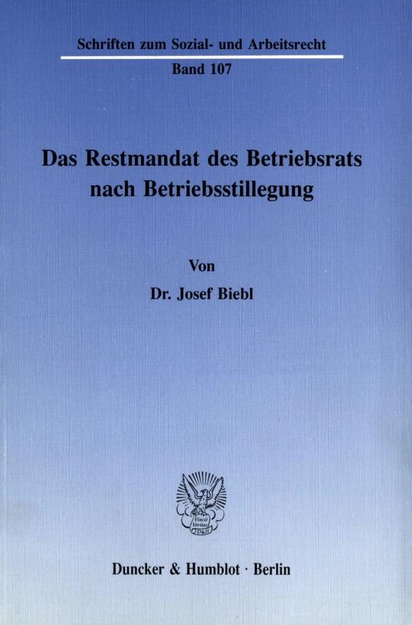 Cover Das Restmandat des Betriebsrats nach Betriebsstillegung