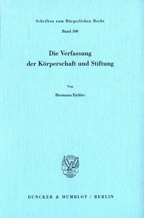 Cover Die Verfassung der Körperschaft und Stiftung