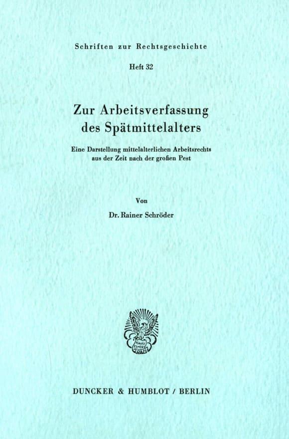 Cover Zur Arbeitsverfassung des Spätmittelalters