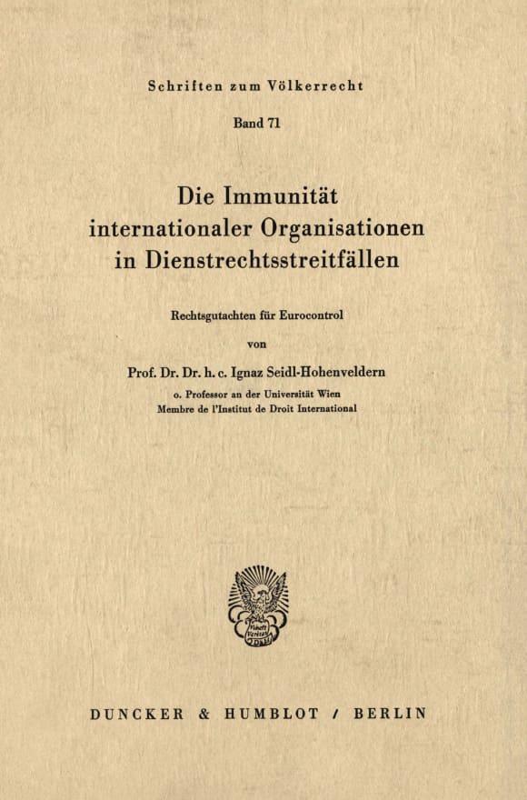 Cover Die Immunität internationaler Organisationen in Dienstrechtsstreitfällen