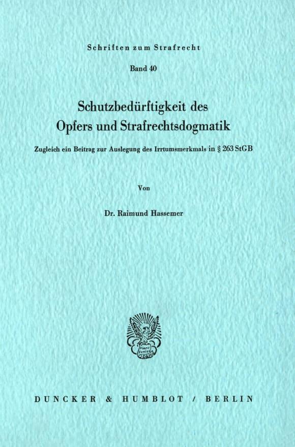 Cover Schutzbedürftigkeit des Opfers und Strafrechtsdogmatik
