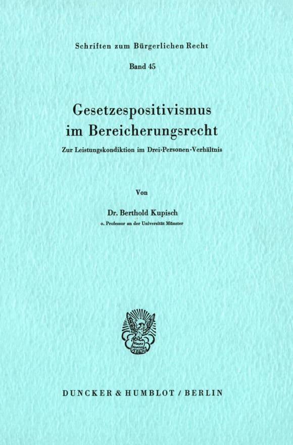 Cover Gesetzespositivismus im Bereicherungsrecht