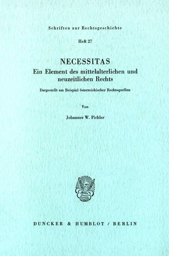 Cover Necessitas. Ein Element des mittelalterlichen und neuzeitlichen Rechts