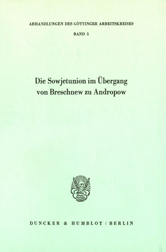 Cover Die Sowjetunion im Übergang von Breschnew zu Andropow