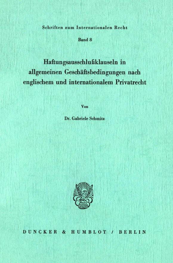 Cover Haftungsausschlußklauseln in allgemeinen Geschäftsbedingungen nach englischem und internationalem Privatrecht