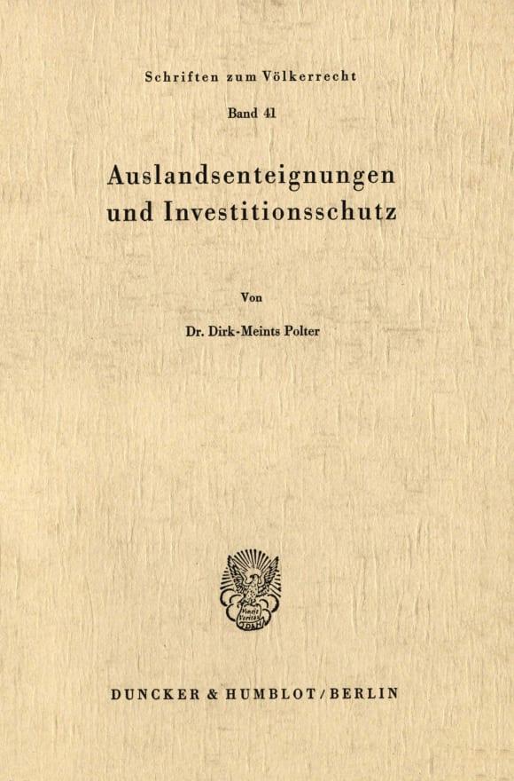 Cover Auslandsenteignungen und Investitionsschutz