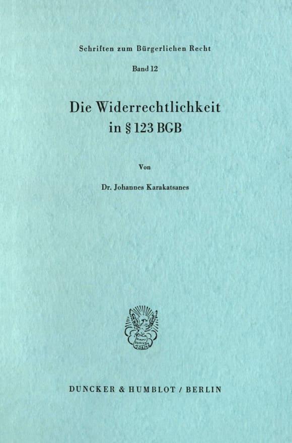 Cover Die Widerrechtlichkeit in § 123 BGB