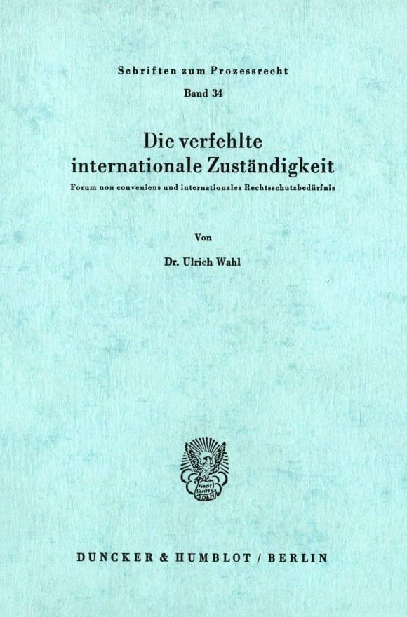 Cover Die verfehlte internationale Zuständigkeit