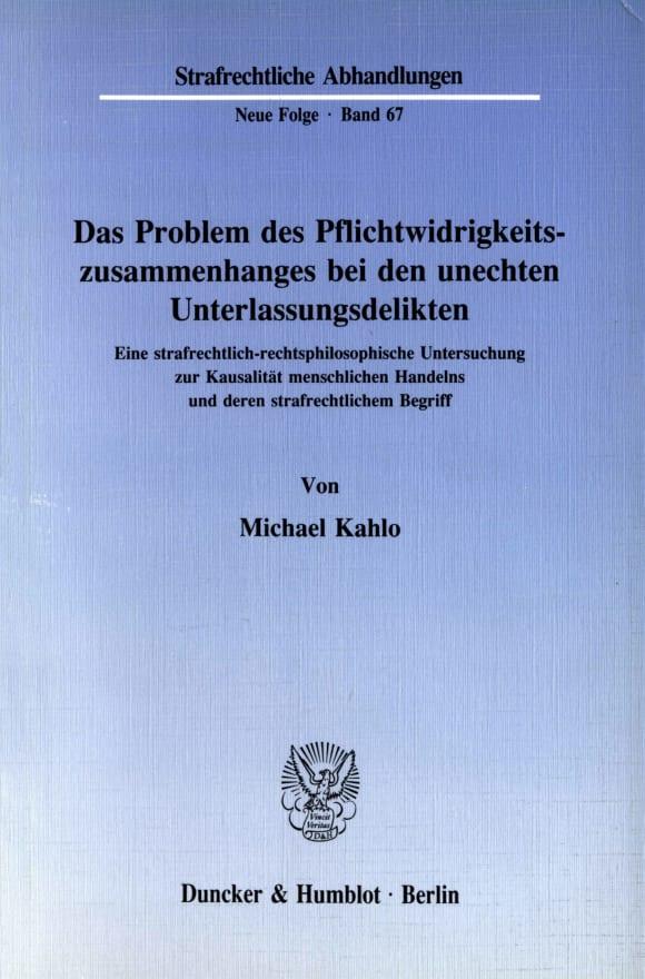 Cover Das Problem des Pflichtwidrigkeitszusammenhanges bei den unechten Unterlassungsdelikten
