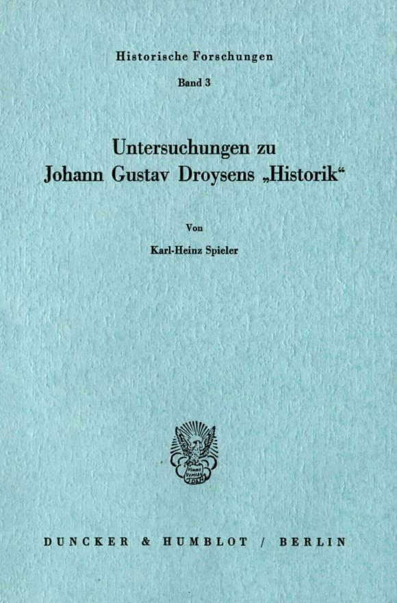 Cover Untersuchungen zu Johann Gustav Droysens »Historik«