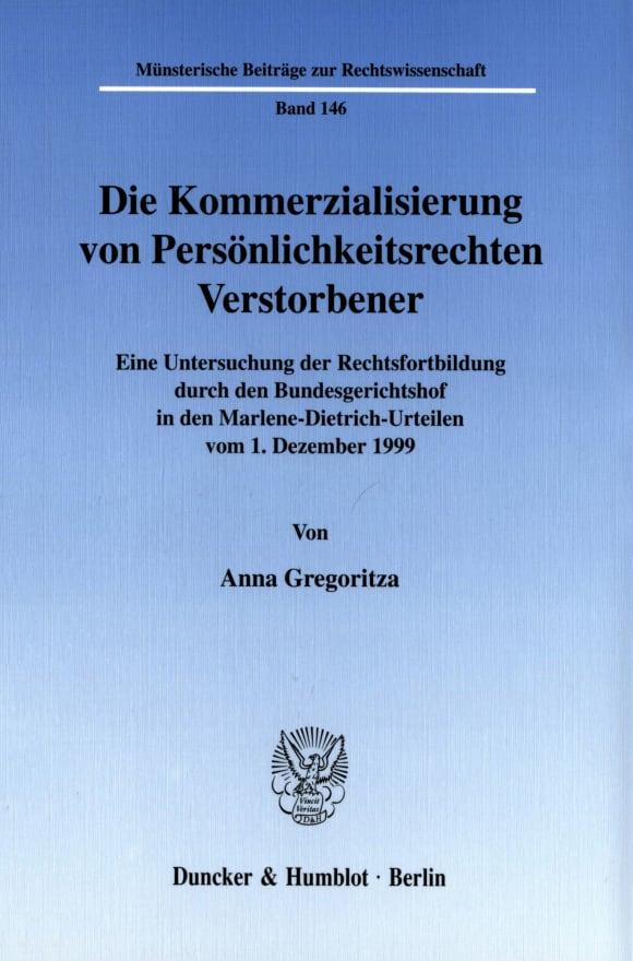 Cover Die Kommerzialisierung von Persönlichkeitsrechten Verstorbener