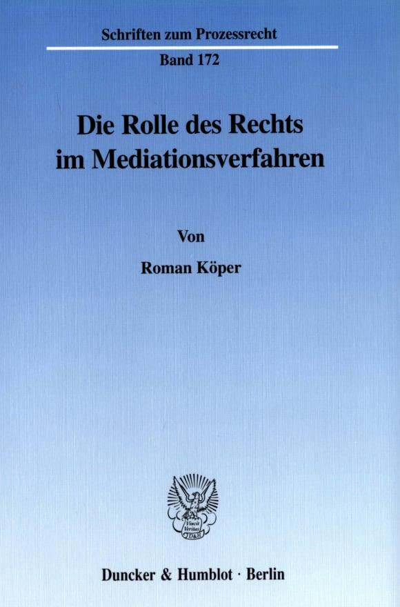 Cover Die Rolle des Rechts im Mediationsverfahren