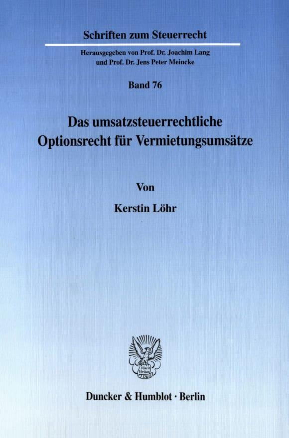 Cover Das umsatzsteuerrechtliche Optionsrecht für Vermietungsumsätze
