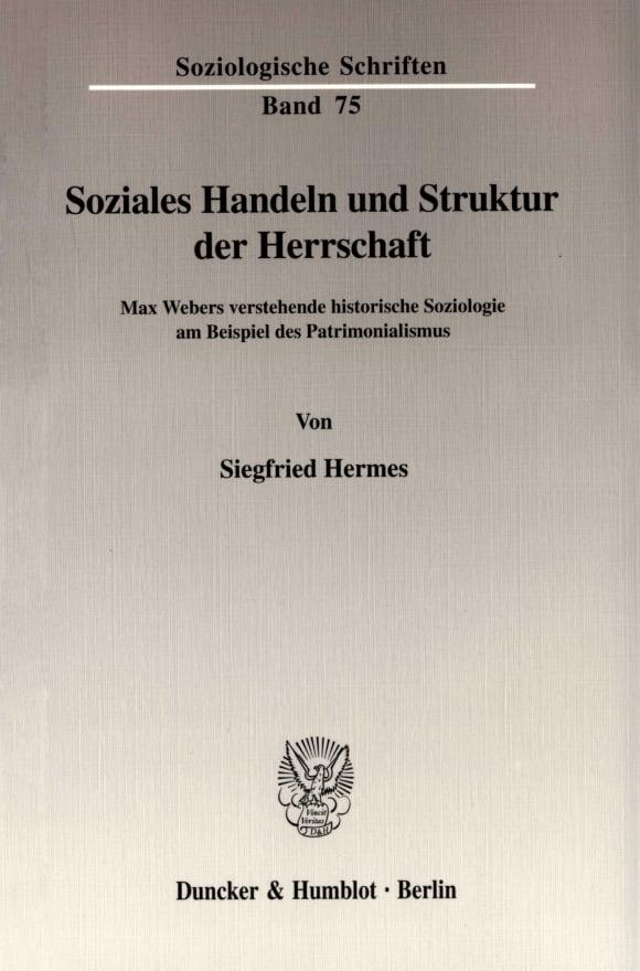 Cover Soziales Handeln und Struktur der Herrschaft