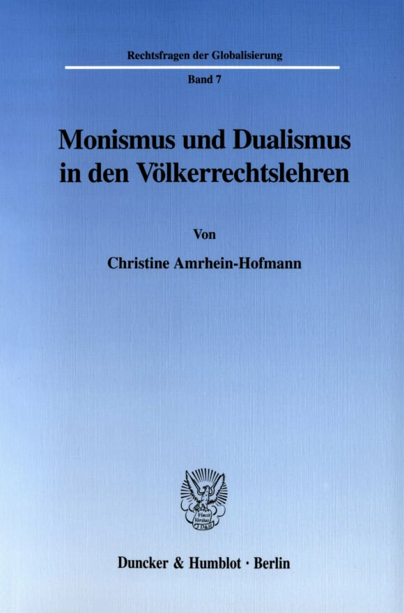Cover Monismus und Dualismus in den Völkerrechtslehren