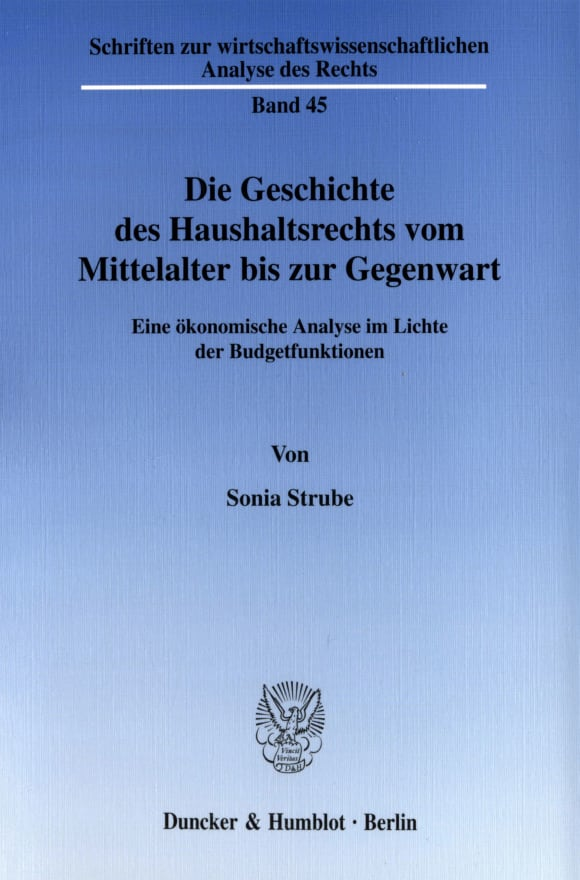 Cover Die Geschichte des Haushaltsrechts vom Mittelalter bis zur Gegenwart