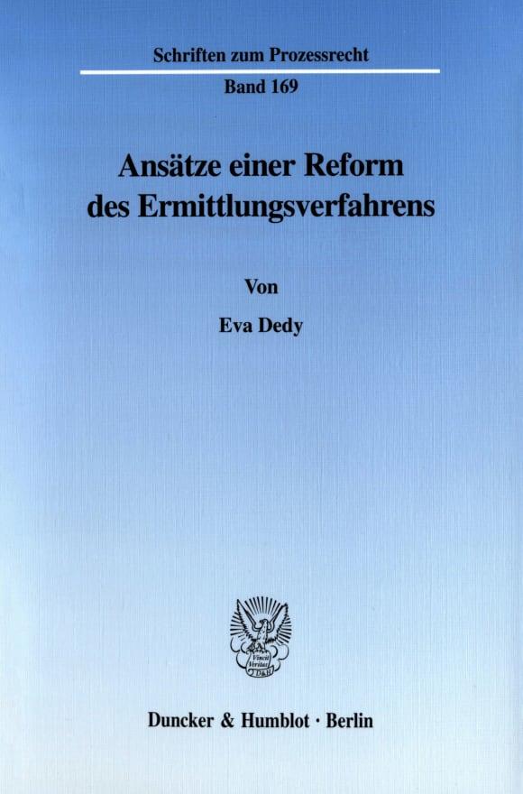 Cover Ansätze einer Reform des Ermittlungsverfahrens