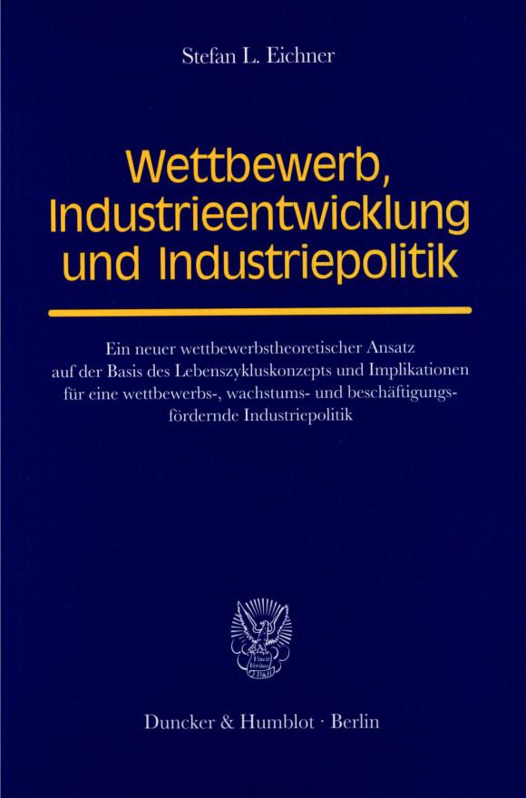Cover Wettbewerb, Industrieentwicklung und Industriepolitik