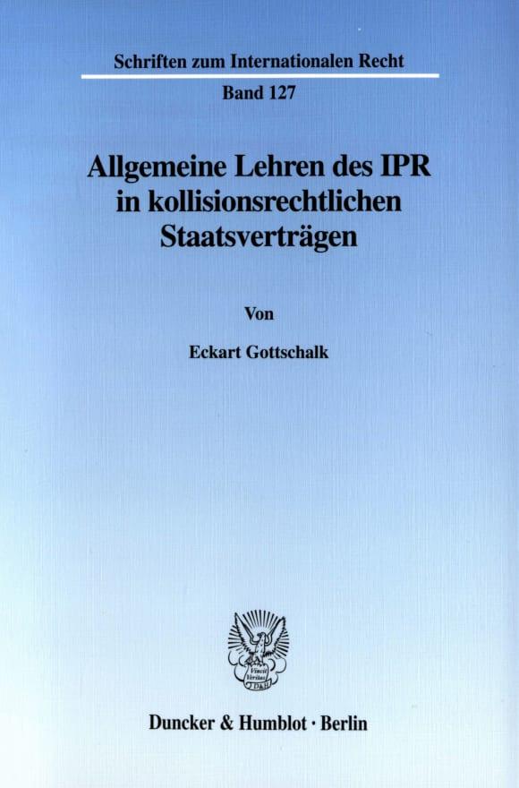 Cover Allgemeine Lehren des IPR in kollisionsrechtlichen Staatsverträgen