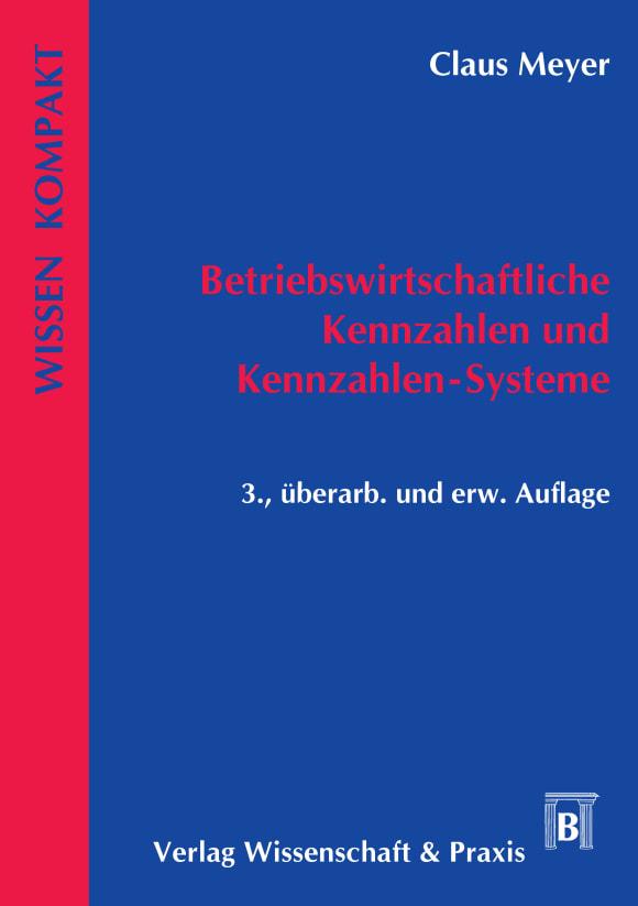 Cover Betriebswirtschaftliche Kennzahlen und Kennzahlen-Systeme