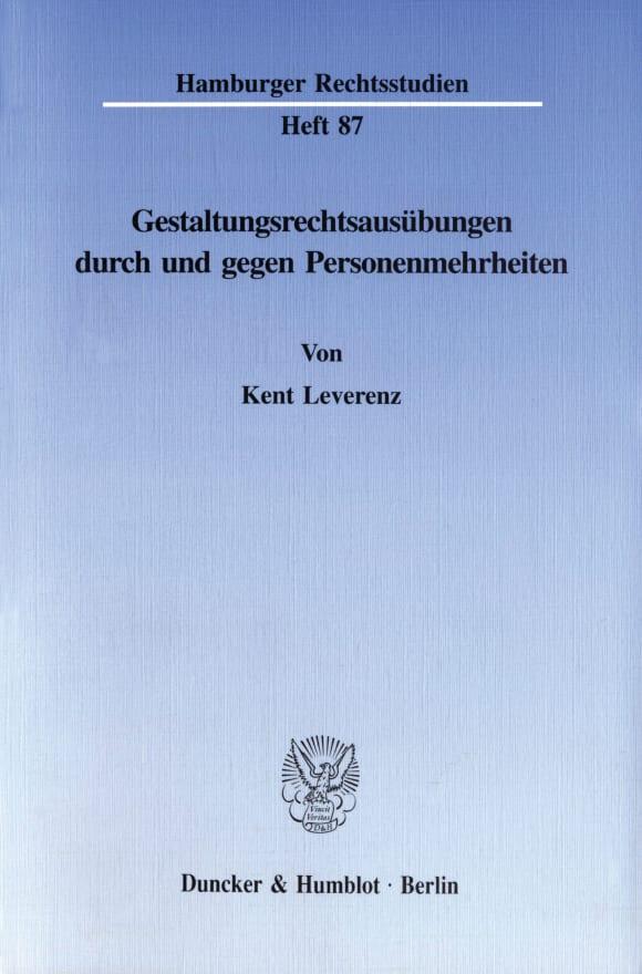 Cover Gestaltungsrechtsausübungen durch und gegen Personenmehrheiten