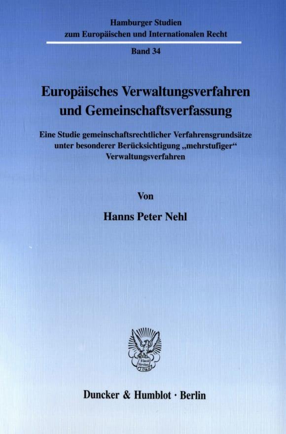 Cover Europäisches Verwaltungsverfahren und Gemeinschaftsverfassung