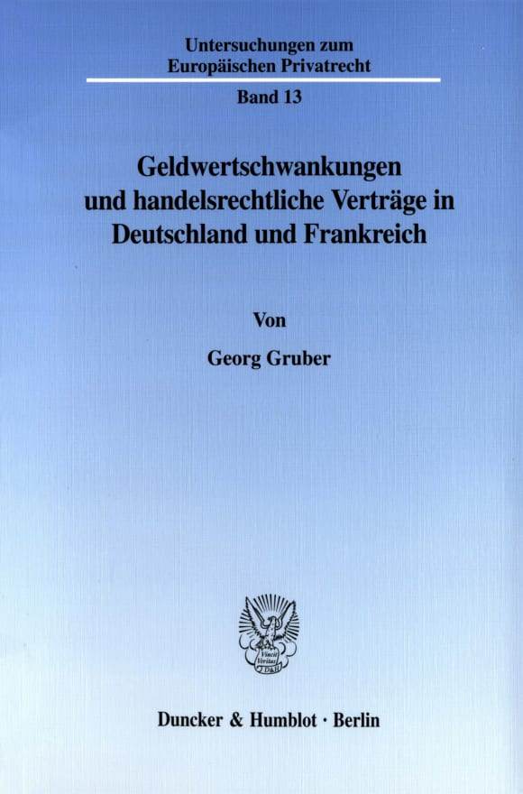 Cover Geldwertschwankungen und handelsrechtliche Verträge in Deutschland und Frankreich