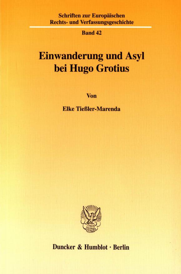 Cover Einwanderung und Asyl bei Hugo Grotius