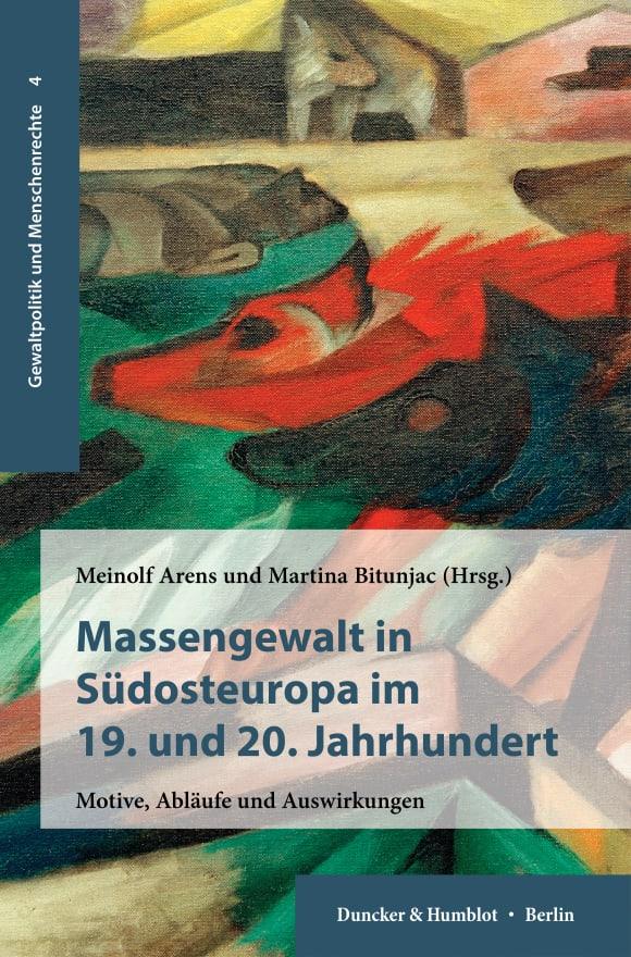 Cover Massengewalt in Südosteuropa im 19. und 20. Jahrhundert