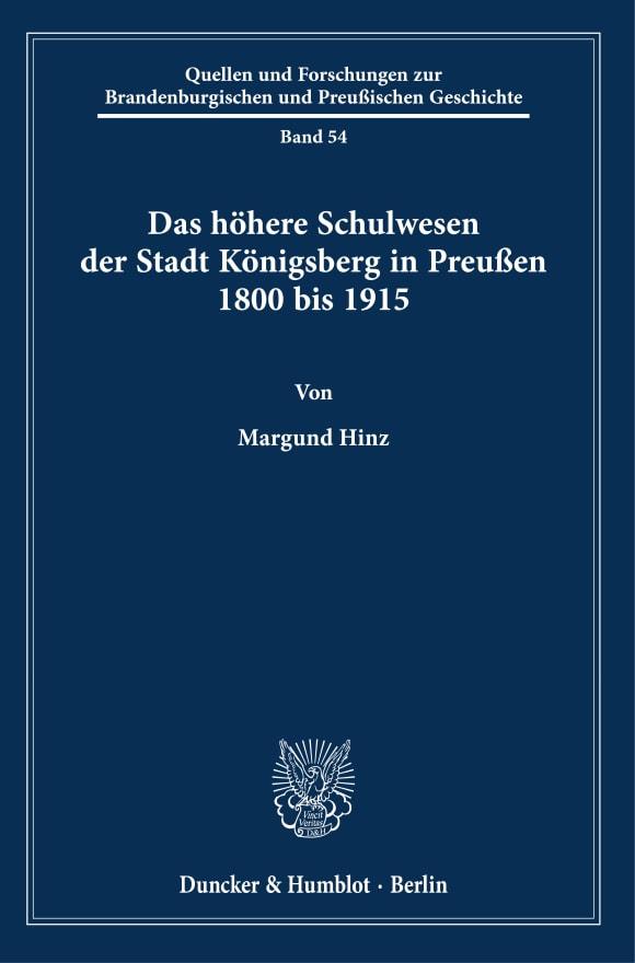 Cover Das höhere Schulwesen der Stadt Königsberg in Preußen 1800 bis 1915