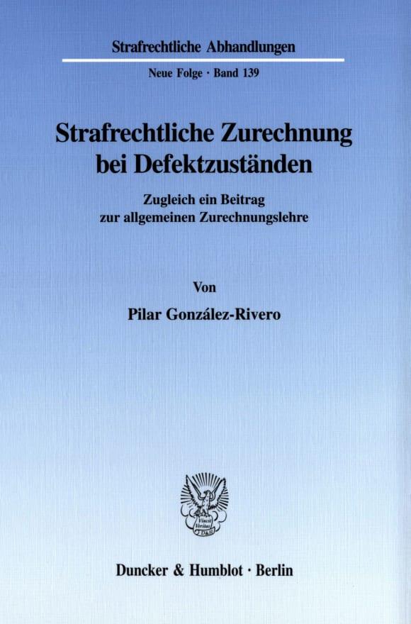 Cover Strafrechtliche Zurechnung bei Defektzuständen