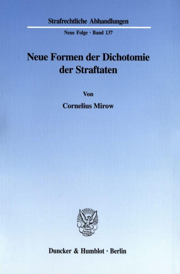 Cover Neue Formen der Dichotomie der Straftaten