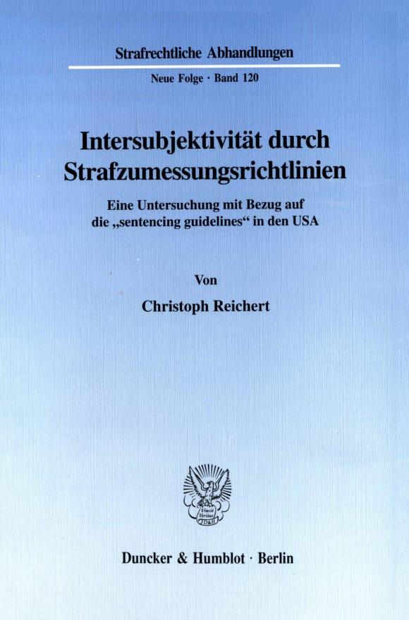Cover Intersubjektivität durch Strafzumessungsrichtlinien