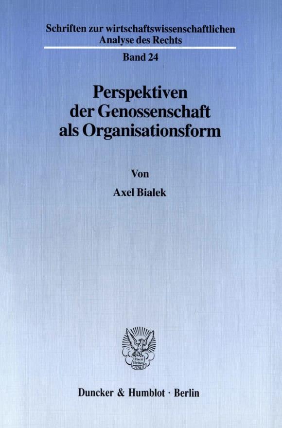 Cover Perspektiven der Genossenschaft als Organisationsform