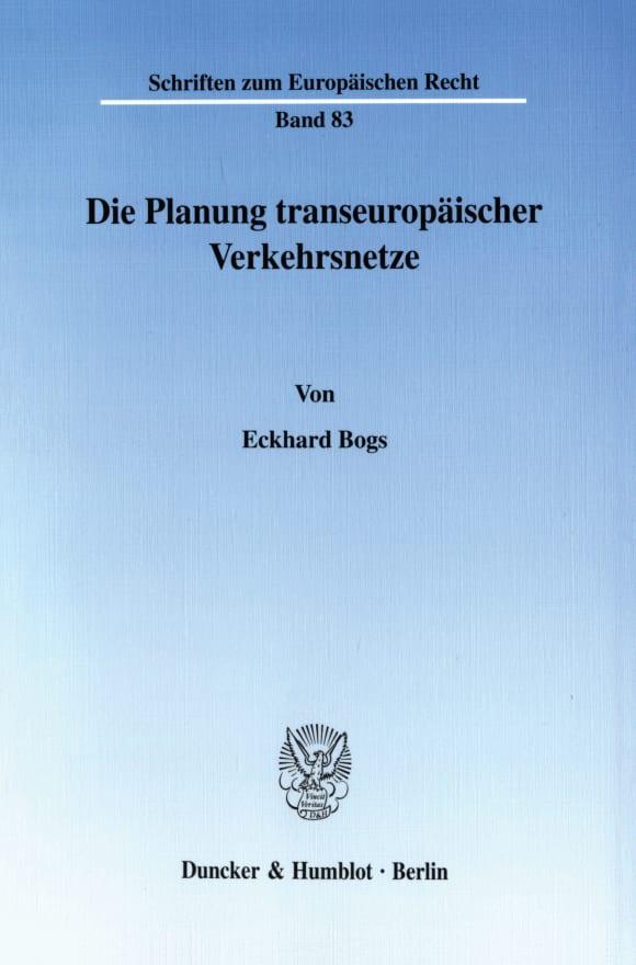 Cover Die Planung transeuropäischer Verkehrsnetze