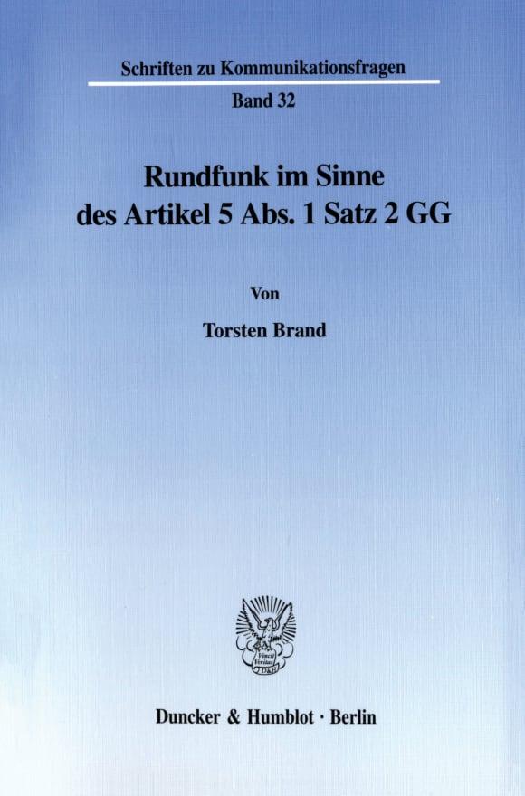 Cover Rundfunk im Sinne des Artikel 5 Abs. 1 Satz 2 GG