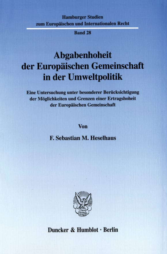 Cover Abgabenhoheit der Europäischen Gemeinschaft in der Umweltpolitik