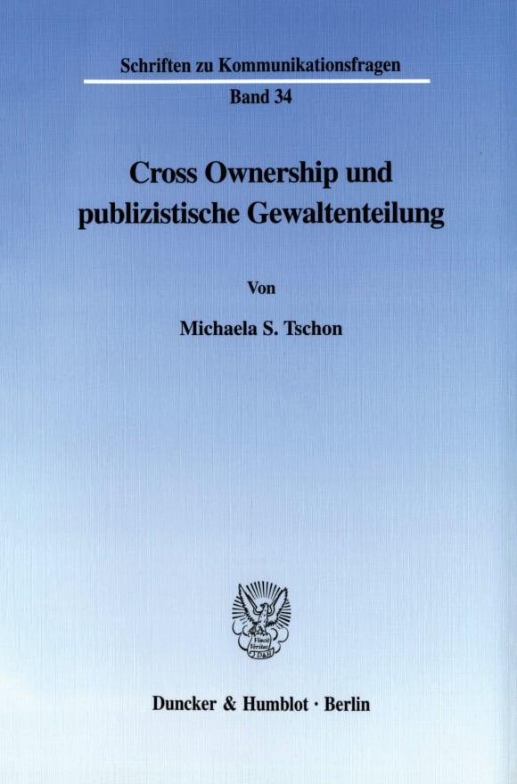 Cover Cross Ownership und publizistische Gewaltenteilung