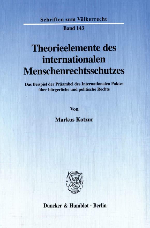 Cover Theorieelemente des internationalen Menschenrechtsschutzes